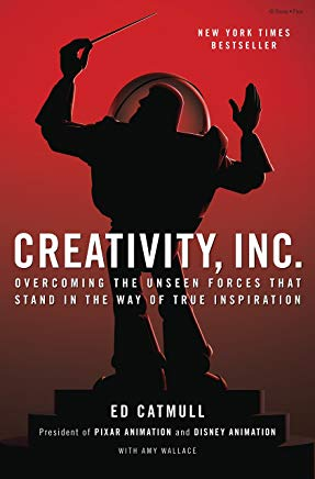 """Creativity Inc."" by Ed Catmull"