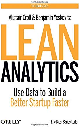 """Lean Analytics"" by Alistair Croll"