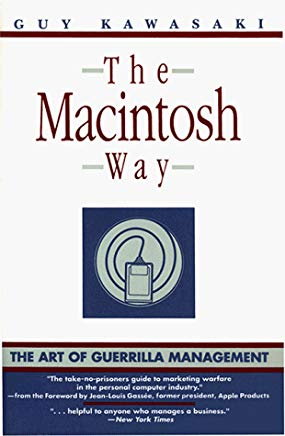 """The Macintosh Way"" by Guy Kawasaki"
