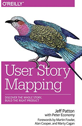 """User Story Mapping"" by Jeff Patton"